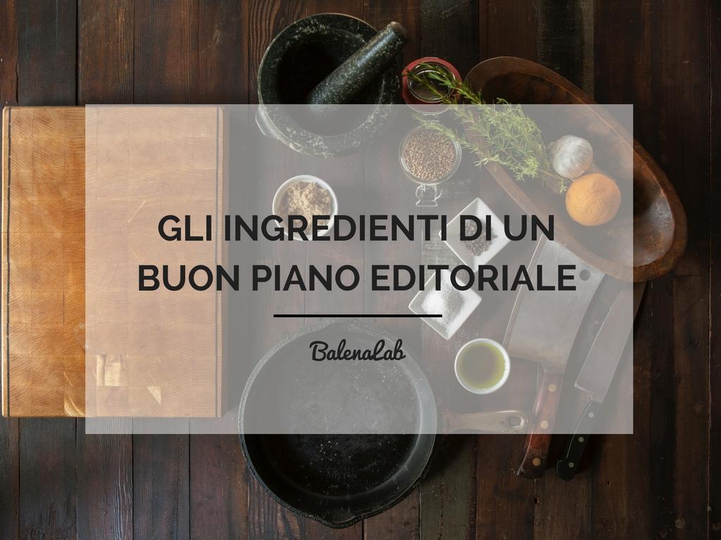 Creare un piano editoriale per il tuo blog balenalab for Creare un piano di coperta