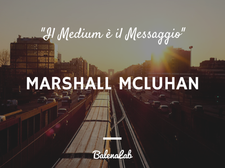 McLuhan | William Dollace | BalenaLab media