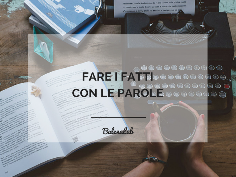 come si scrive un testo | BalenaLab | copywriter | Business Writing