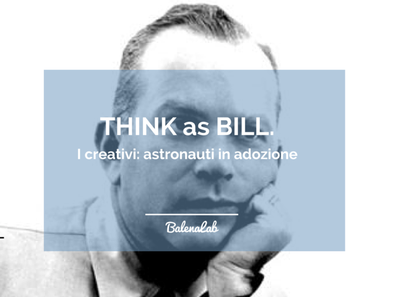 Bill Bernbach William Dollace Copywriter freelance Creatività BalenaLab