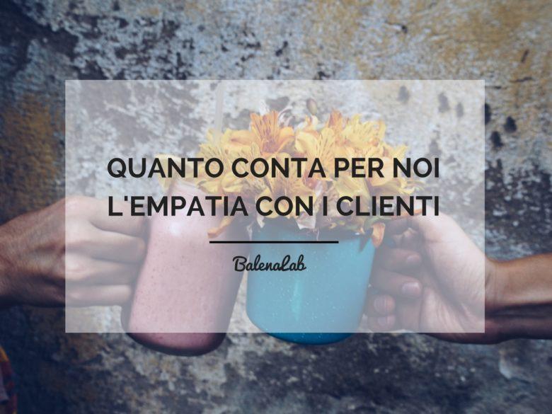 Empatia_Clienti_BalenaLab